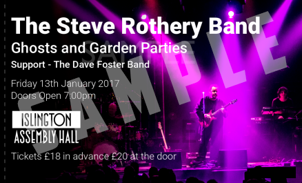 STEVE ROTHERY BAND - LIVE ISLINGTON ASSEMBLY HALL - 13.01.2017 CONCERT TICKET