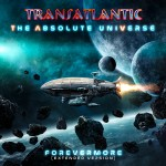 TRANSATLANTIC - THE ABSOLUTE UNIVERSE FOREVERMORE (EXTENDED VERSION) - VINYL